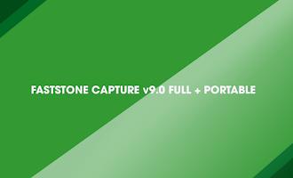 FastStone Capture v9.0 Full + Portable