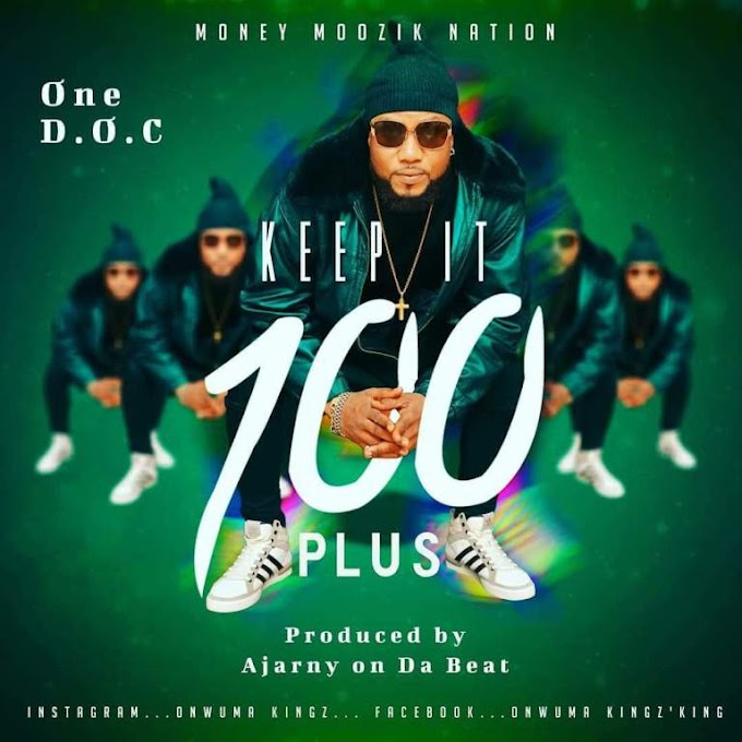 One D.O C – Keep It 100 Plus