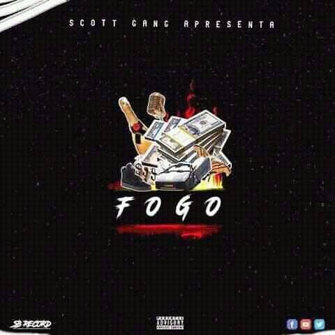 Scott Gang - Fogo (Trap Funk) [Download]