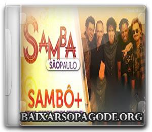 CD Sambo - Ao Vivo No Samba São Paulo (20.07.13)