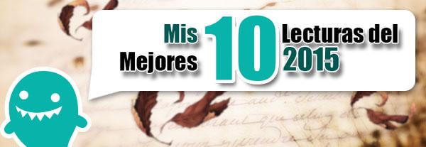 http://trancedeletras.blogspot.mx/2016/01/top-mis-10-mejores-lecturas-del-2015.html