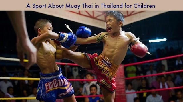 A Sport About Muay Thai in Thailand for Children