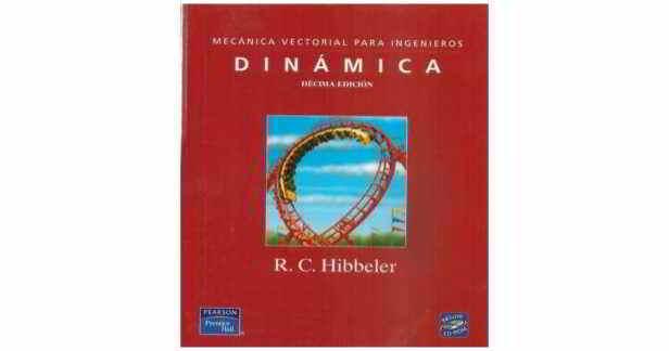 Mecánica Vectorial para Ingenieros: DINÁMICA, 10ma Edición -. Hibbeler