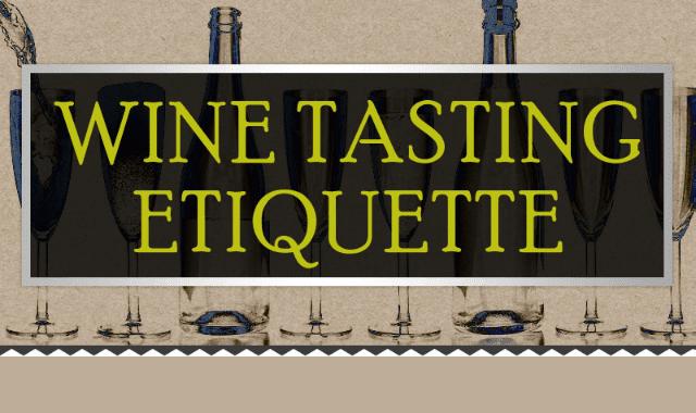 Wine Tasting Etiquette