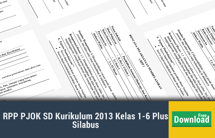Rpp Pjok Sd Kurikulum 2013 Kelas 1 6 Plus Silabus Kurikulum 2013 Revisi Blog