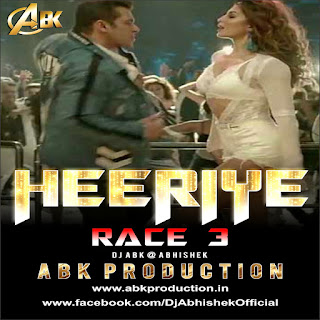Heeriye (Race 3) Abk Production