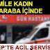 Gaziantep'te Acil Servis Önünde Araçta Doğurdu