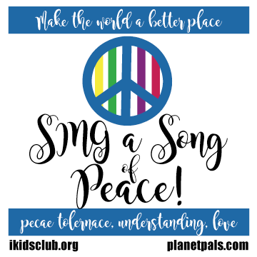 Sing About World Peace, tolerance, understanding, love