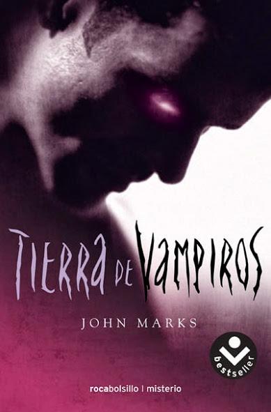 Tierra de vampiros – John Marks