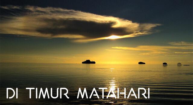Lirik Lagu Di Timur Matahari