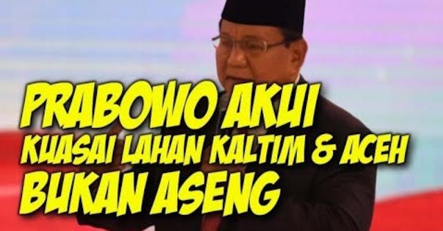 Prabowo Akui Kuasai Ratusan Ribu Hektare Lahan di Kaltim dan Aceh, Ini Keputusan Munas NU di Lombok Soal Penguasaan Lahan oleh Segelintir Orang