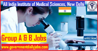 AIIMS Delhi Recruitment 2018 | Apply for 101 Group A & B Posts