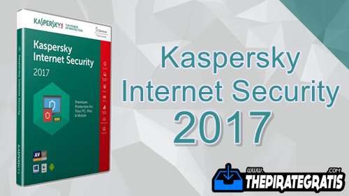 Download Kaspersky Internet Security 2017 + Crack Completo