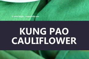 Spicy Crispy Kung Pao Cauliflower