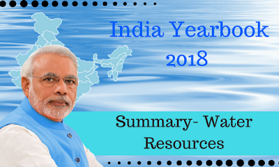 India Yearbook 2018 Summary- Water Resources