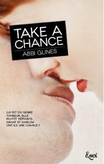 https://lachroniquedespassions.blogspot.com/2018/07/chances-tome-1-take-chance-abbi-glines.html