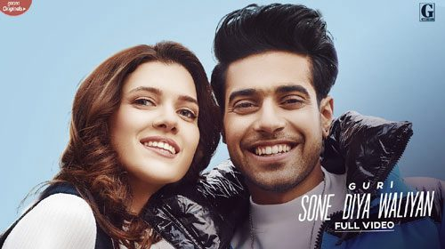 Sone Diya Waliyan Lyrics & Video | Guri
