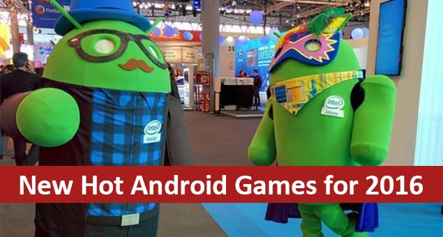 Hot Android Games 2016