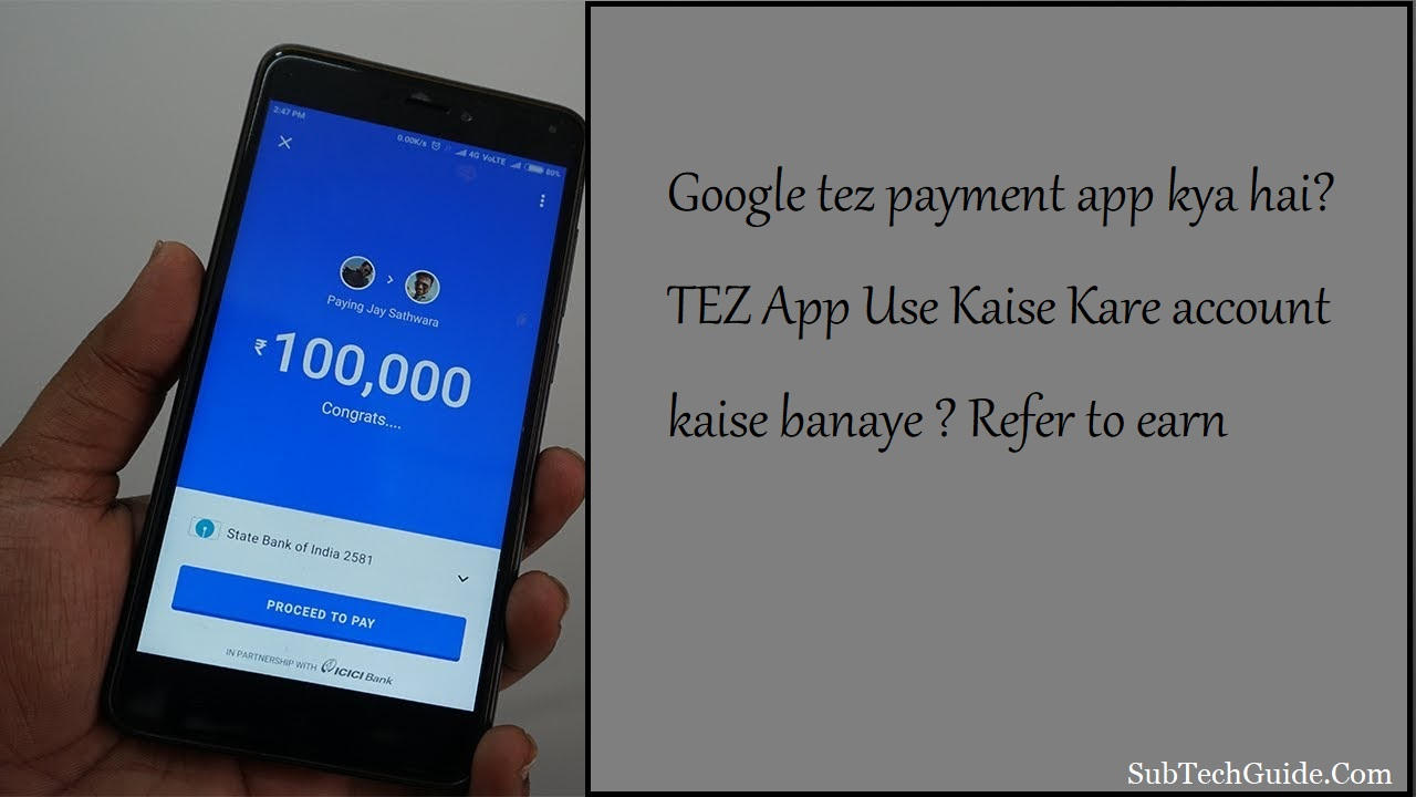 Google tez payment app kya hai TEZ App Use Kaise Kare account kaise banaye  Refer to earn