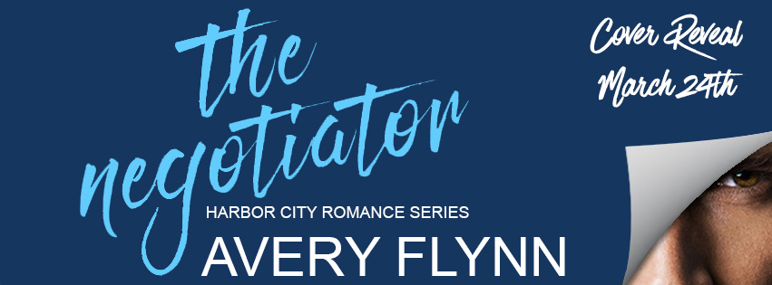 """The Negotiator"" by Avery Flynn"