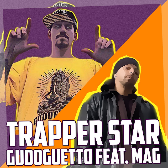 "Gudoguetto e MAG (ex-Facção Central) lançam novo single ""Trapper Star"""