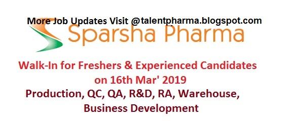 TALENT PHARMA: Sparsha Pharma - Walk-Ins for Fresh