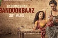 Babumoshai Bandookbaaz 2017 Hindi Movie Watch Online
