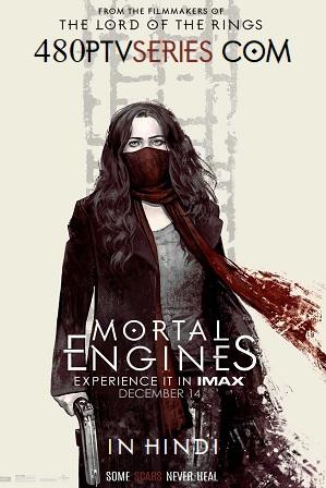 Watch Online Free Mortal Engines (2018) Full Hindi Dual Audio Movie Download 480p 720p BluRay