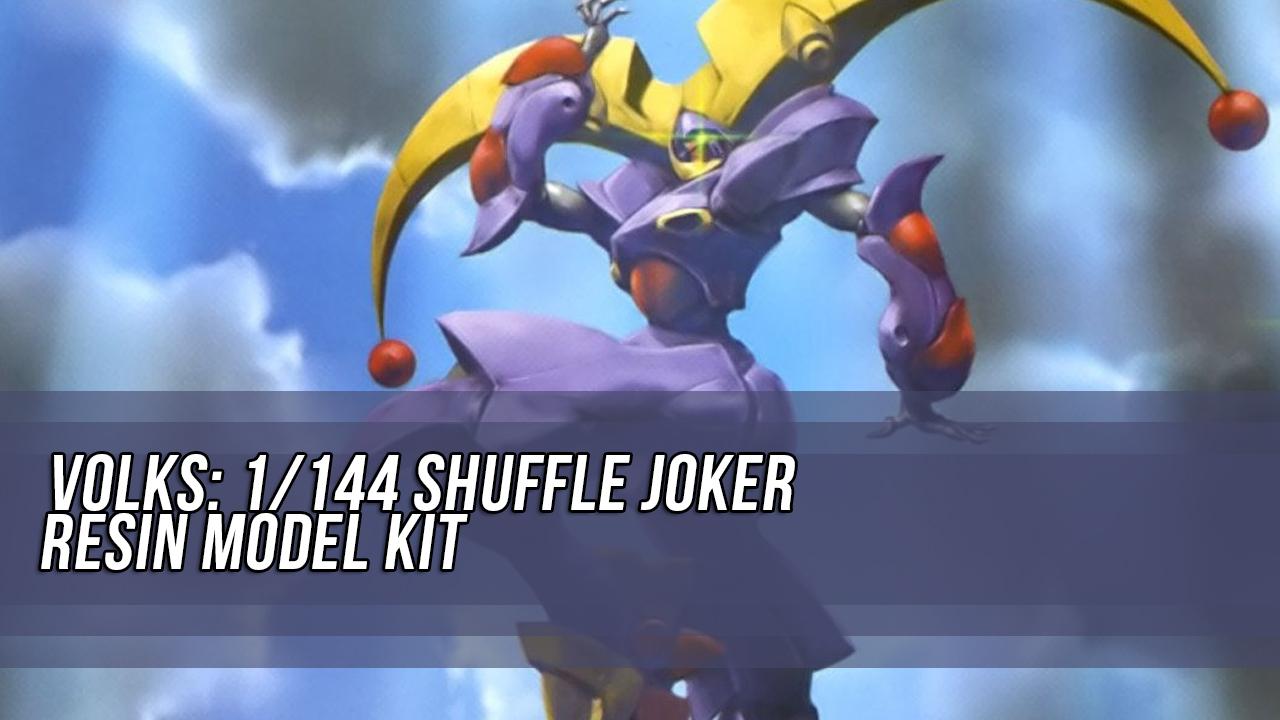 VOLKS: 1/144 Shuffle Joker Resin Model Kit - Release Info - Gundam Kits Collection News and Reviews