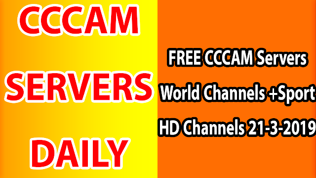 FREE CCCAM Servers World Channels +Sport HD Channels 21-3-2019