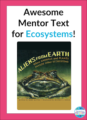 Aliens from Earth is an awesome mentor text for teaching ecosystems!