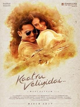 Karthi , Aditi Rao Tamil Movie Kaatru Veliyidai wiki, budget, Box Office, Collectons Updates