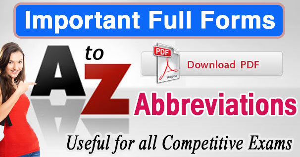 Important A to Z Abbreviations Full Forms for Competitive Exams PDF