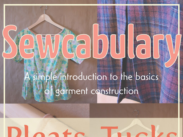 Basics of Garment Construction: Pleats, Tucks & Gathers