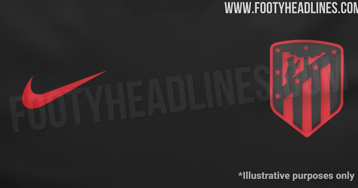 Black to Atlético Away Kit Red Footy - 19-20 Be &  LEAKED: