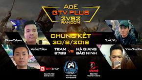 [AoE] Chung kết AoE GTV Plus 2v2 Random: Team 6789 - ''Team mình không ngại bất kể đối thủ là ai''