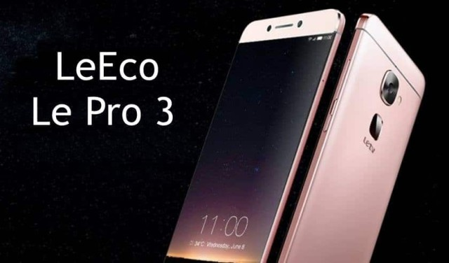 LeEco Pro 3 spotted on AnTuTu with 6GB RAM and big power 4100mAh