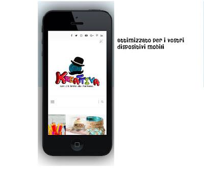 kreattivablog è ottimizzato per dispositivi mobili