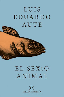 """""""el sexto animal luis eduardo aute espasa lo que leo"""""""