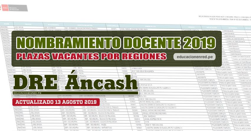 DRE Áncash: Plazas Vacantes para Nombramiento Docente 2019 (.PDF ACTUALIZADO MARTES 13 AGOSTO) www.dreancash.gob.pe