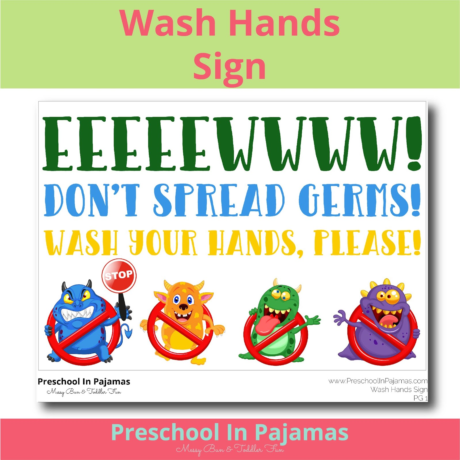 photo regarding Wash Hands Sign Printable known as Cost-free CLASSROOM Clean Palms Signal PRINTABLE Preschool Inside of Pajamas
