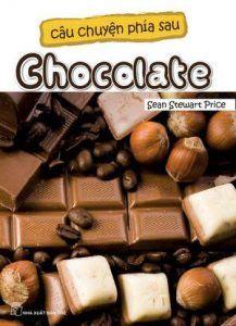 Câu chuyện phía sau Chocolate - Sean Stewart Price