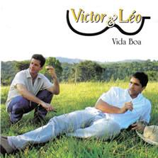 CD Victor e Léo - Vida Boa completo