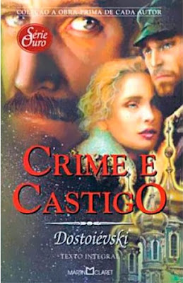 Crime e Castigo, de Dostoiévski: uma história de regeneração - Editora Martin Claret