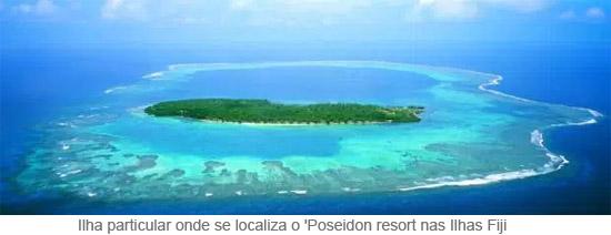Ilha particular onde se localiza o 'Poseidon resort nas Ilhas Fiji