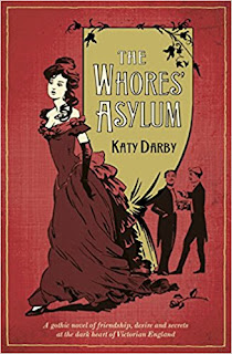 The Whores Asylum by Katy Darby