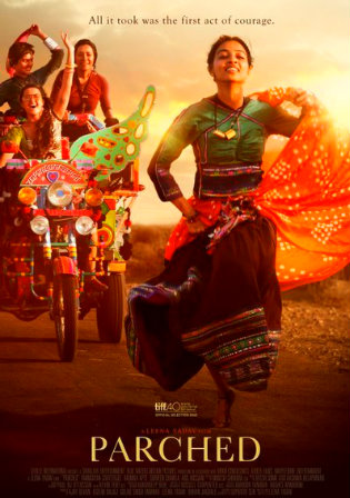 Parched 2016 Full Hindi Movie Download BRRip 720p ESub