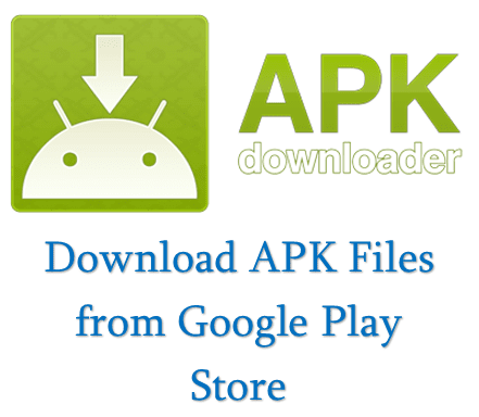 Guide to Download APK From Google Play Store