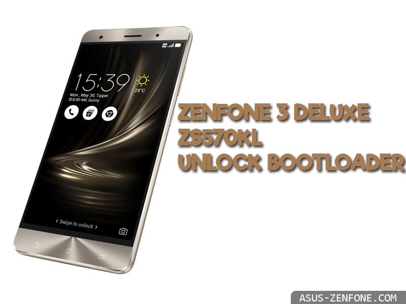 ZenFone 3 Deluxe ZS570KL Unlock Bootloader ~ Asus Zenfone