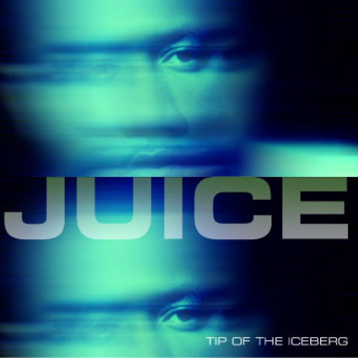 Chicitymusik juice tip of the iceberg 2003chicago juice tip of the iceberg 2003chicago malvernweather Images
